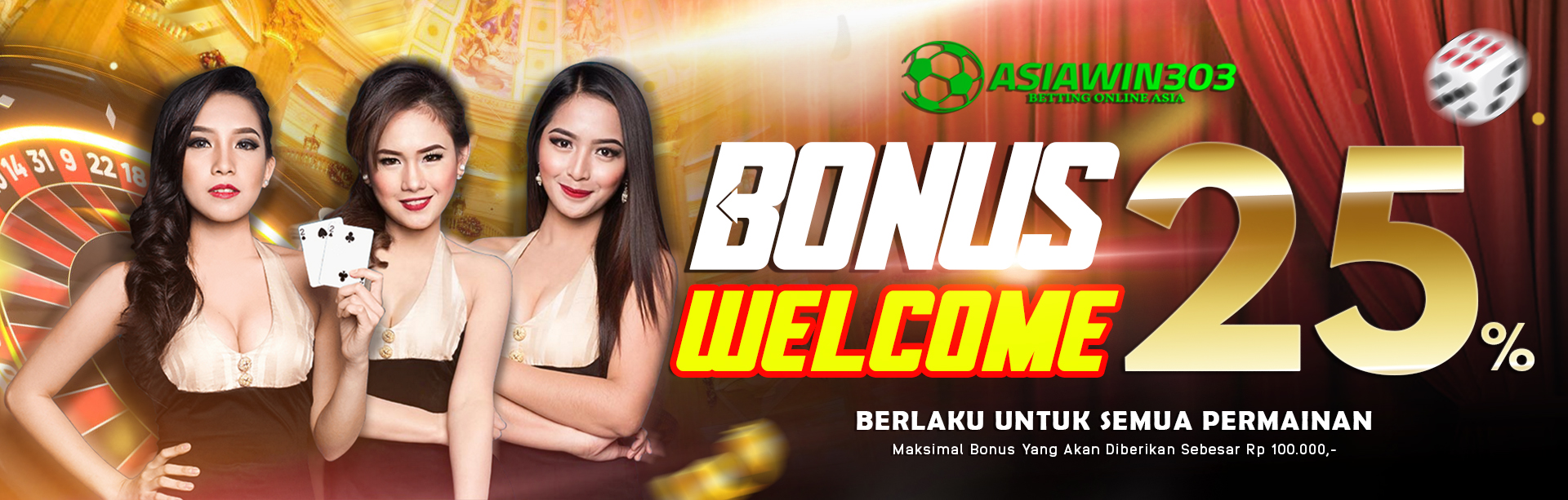 WELCOME BONUS 25%